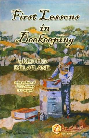 First Lessons in Beekeeping by Keith S. Delaplane