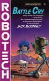 Battle Cry (Robotech, First Generation, #2)