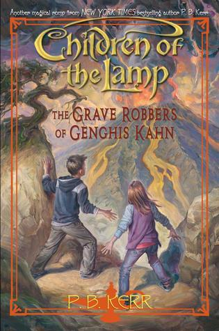 The Grave Robbers Of Genghis Khan (Children Of The Lamp, #7)