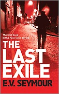 The Last Exile by E.V. Seymour