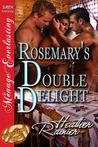 Rosemary's Double Delight (Divine Creek Ranch, #4)