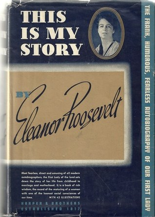 This is My Story by Eleanor Roosevelt