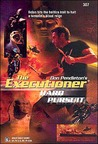 Hard Pursuit (Mack Bolan The Executioner #307)