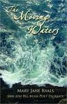 The Moving Waters by Mary Jane Ryals