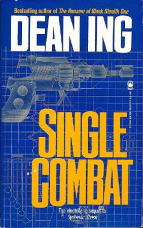 Single Combat by Dean Ing