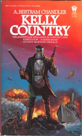 Kelly Country by A. Bertram Chandler