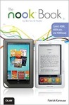The NOOK Book: Everything you need to know for the NOOK, NOOKcolor, and NOOKstudy