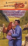The Rancher and the Redhead by Rebecca Winters