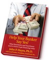 Help Your Banker Say Yes!