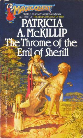 The Throme of the Erril of Sherill by Patricia A. McKillip