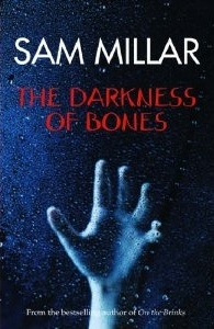 the darkness of bones by sam millar reviews discussion