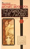 The Dragon in the Sword by Michael Moorcock
