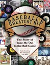 Baseball's Greatest Hit: The Story of Take Me Out to the Ball Game [With CD]