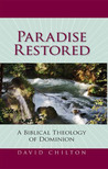 Paradise Restored: A Biblical Theology of Dominion
