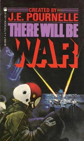 There Will Be War by Jerry Pournelle
