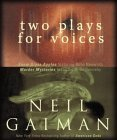 Two Plays for Voices by Neil Gaiman