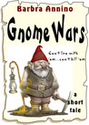 Gnome Wars - a short tale