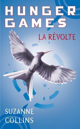 La Révolte by Suzanne Collins