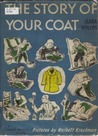 The Story of Your Coat