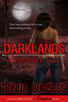 Darklands: A Vampire's Tale (Darklands Vampires #1)