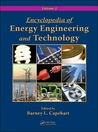 Encyclopedia of Energy Engineering and Technology