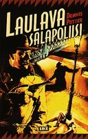 Laulava salapoliisi by Dennis Potter