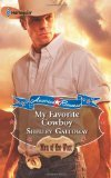 My Favorite Cowboy by Shelley Galloway