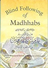 Blind Following of Madhhabs