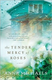 The Tender Mercy of Roses