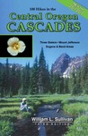 100 Hikes in the Central Oregon Cascades