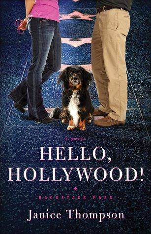 Hello, Hollywood! by Janice  Thompson