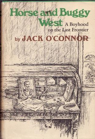 Horse and Buggy West: A Boyhood on the Frontier