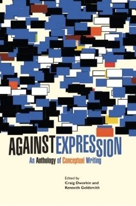 Against Expression by Craig Dworkin