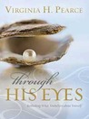Through His Eyes:...