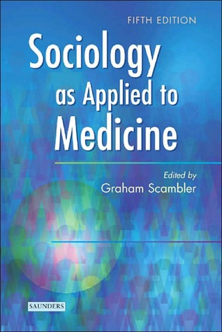 Sociology as Applied to Medicine