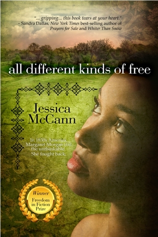 All Different Kinds of Free by Jessica McCann