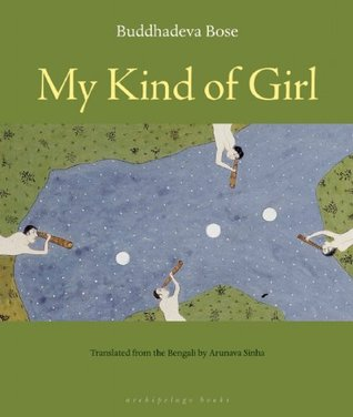 My Kind of Girl by Buddhadeva Bose
