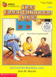 Jessi and the Bad Baby-sitter (The Baby-Sitters Club #68)