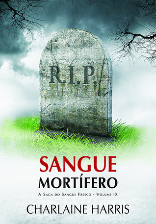 Sangue Mortífero by Charlaine Harris