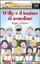 Willy e il budino di semolino