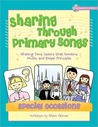Sharing Through Primary Songs Special Occasions