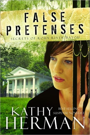 False Pretenses by Kathy Herman