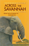 Across the Savannah by Chaz A. Young