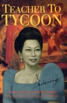 Teacher to Tycoon: The Life and Times of Trinidad Diaz Enriquez