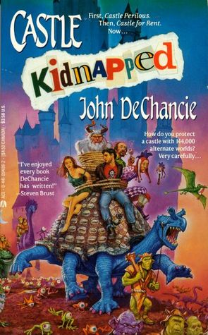 Castle Kidnapped by John DeChancie