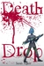 Death Drop (The D-Evolution, #1)