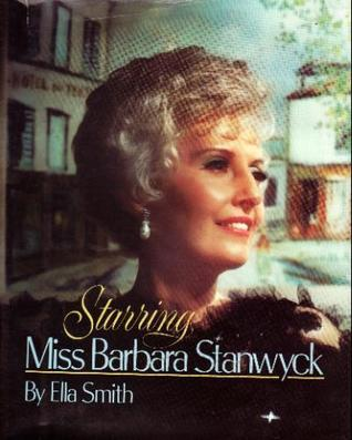 Starring Miss Barbara Stanwyck (Expanded Edition)