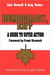 Democracy, Eh?: A Guide to Voter Action