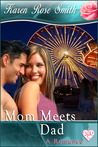 Mom Meets Dad (Finding Mr. Right, #3)