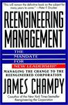 Reengineering Management: Mandate for New Leadership, The